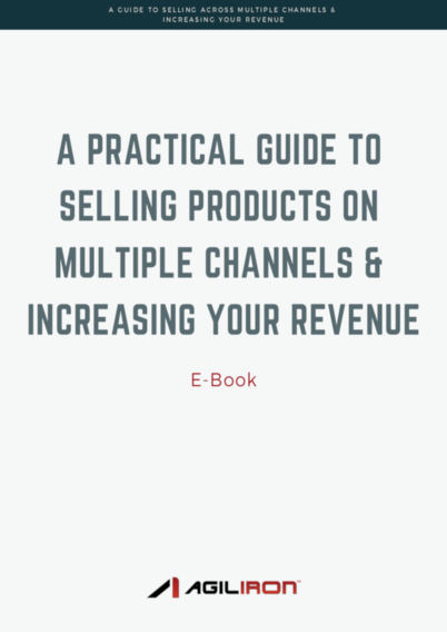 eCommerce Guide To Selling Across Multiple Channels