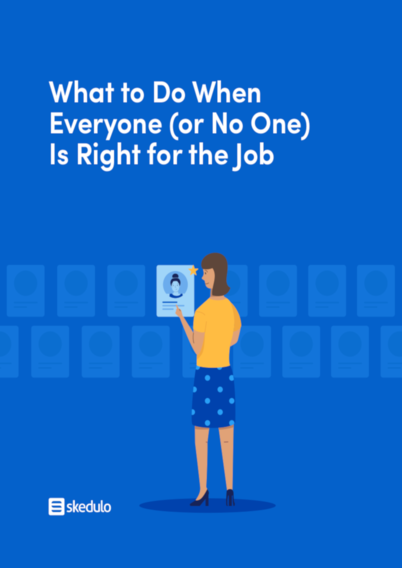 What to Do When Everyone (Or No One) Is Right for the Job
