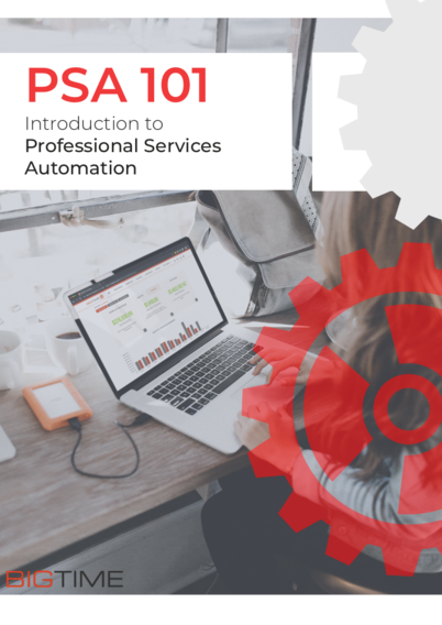 PSA 101: Introduction to Professional Services Automation Guide
