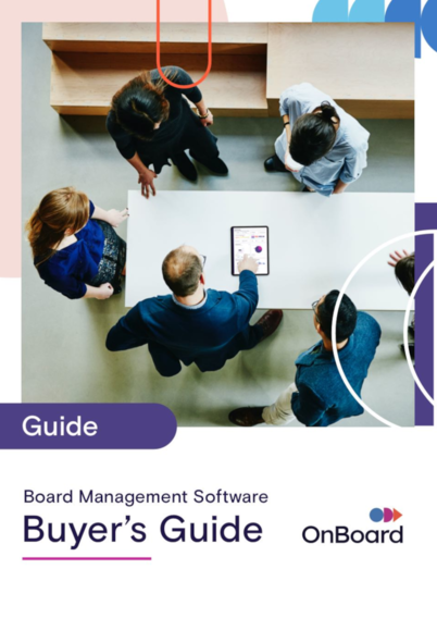 Board Management Software Buyer's Guide by OnBoard