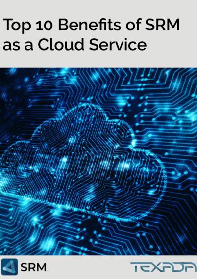 Top 10 Benefits of SRM as a Cloud Service