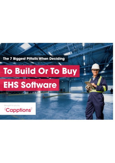 7 Biggest Pitfalls When Deciding To Build Or To Buy EHS Software
