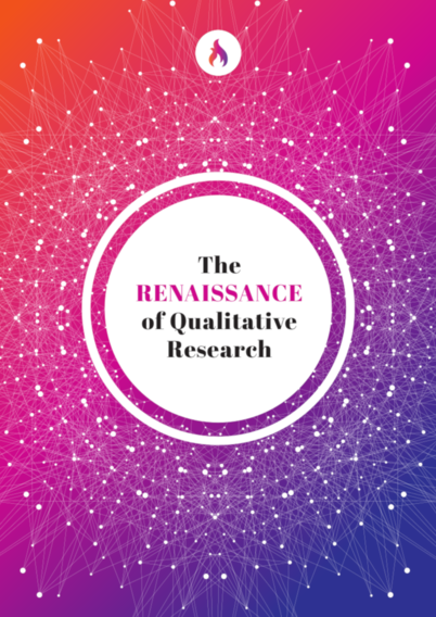 The Renaissance of Qualitative Research